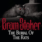The Burial of the Rats, by Bram Stoker