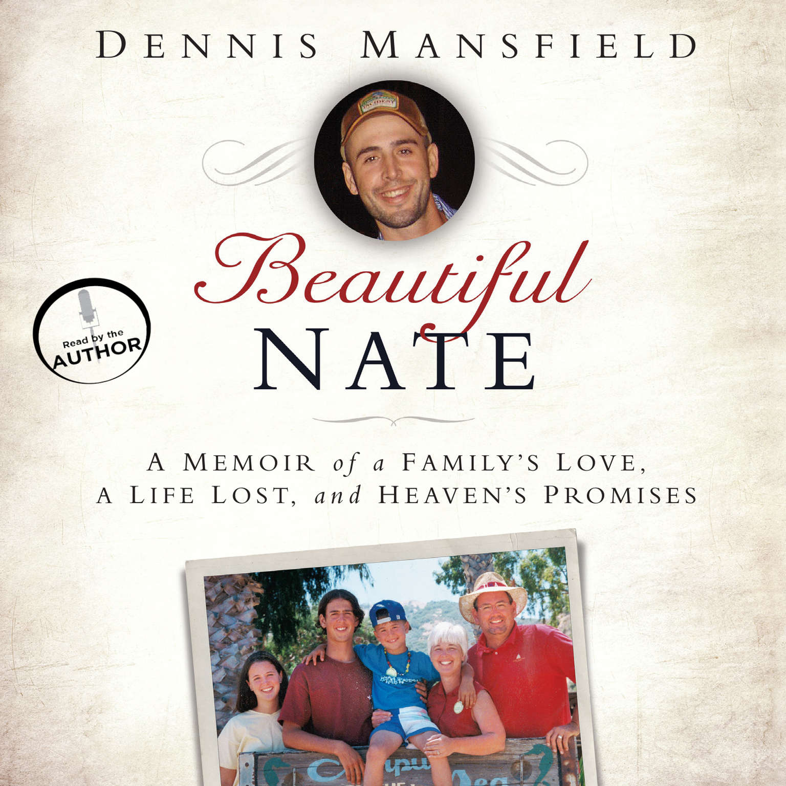 Printable Beautiful Nate: A Memoir of a Family's Love, a Life Lost, and Heaven's Promises Audiobook Cover Art