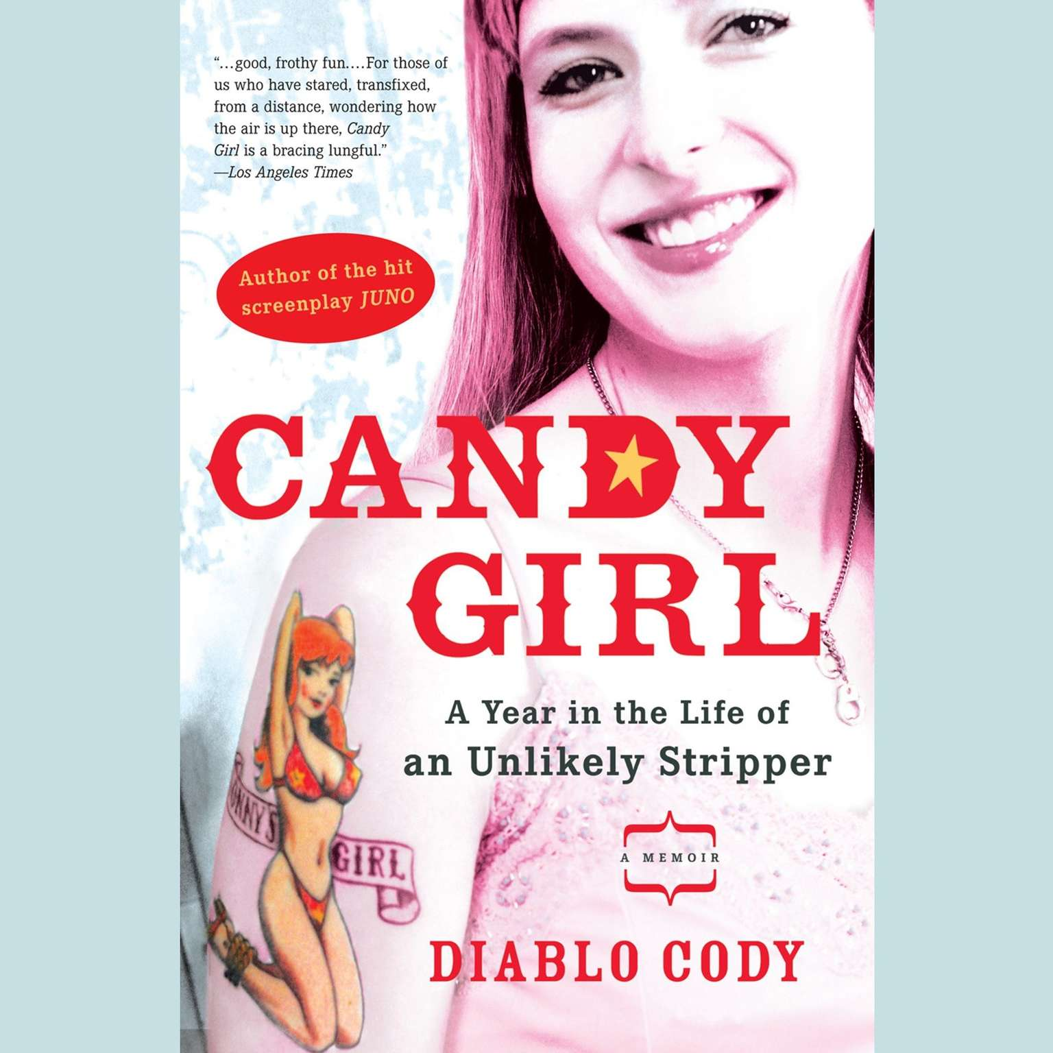 Printable Candy Girl: A Year in the Life of an Unlikely Stripper Audiobook Cover Art