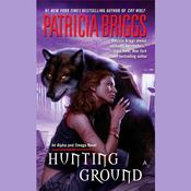 Hunting Ground Audiobook, by Patricia Briggs