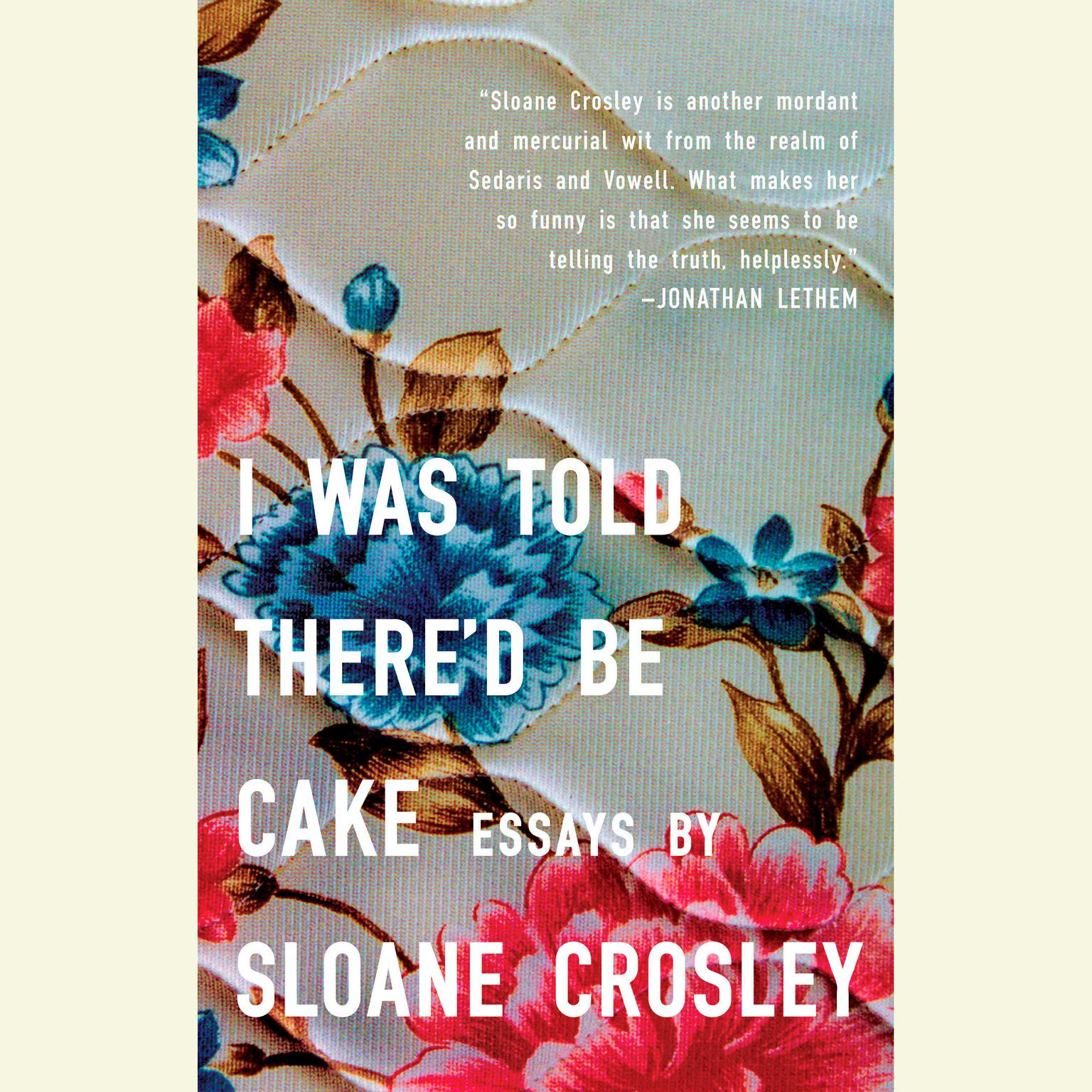 Printable I Was Told There'd Be Cake Audiobook Cover Art