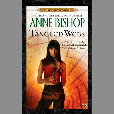 Tangled Webs: A Black Jewels Novel Audiobook, by Anne Bishop