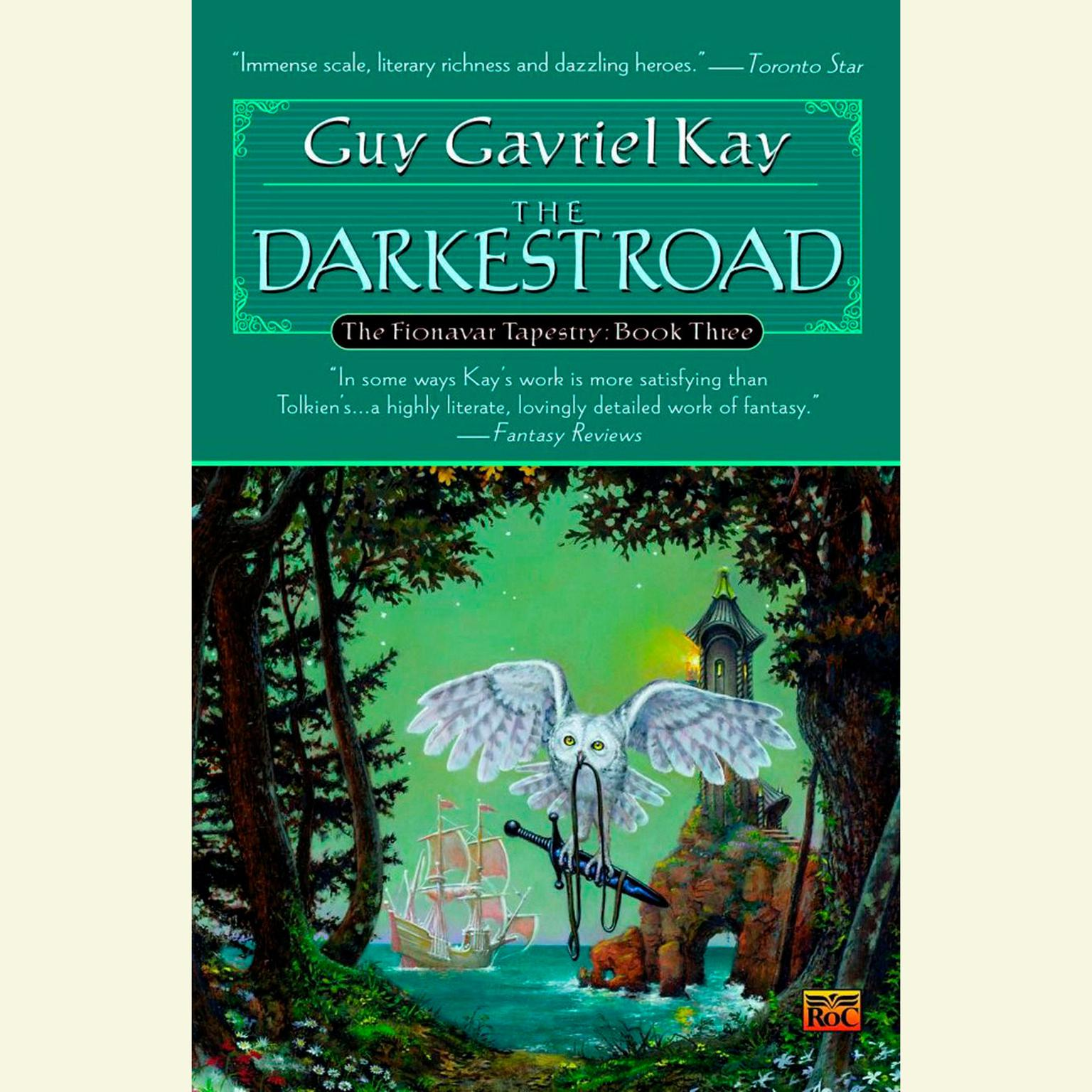 Printable The Darkest Road: Book Three of the Fionavar Tapestry Audiobook Cover Art