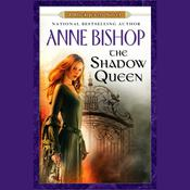 The Shadow Queen: A Black Jewels Novel, by Anne Bishop