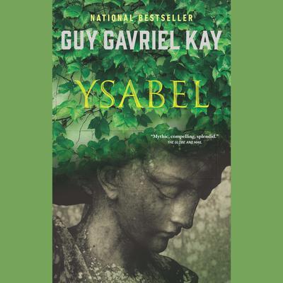 Ysabel Audiobook, by Guy Gavriel Kay