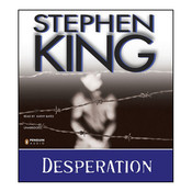 Desperation, by Stephen King