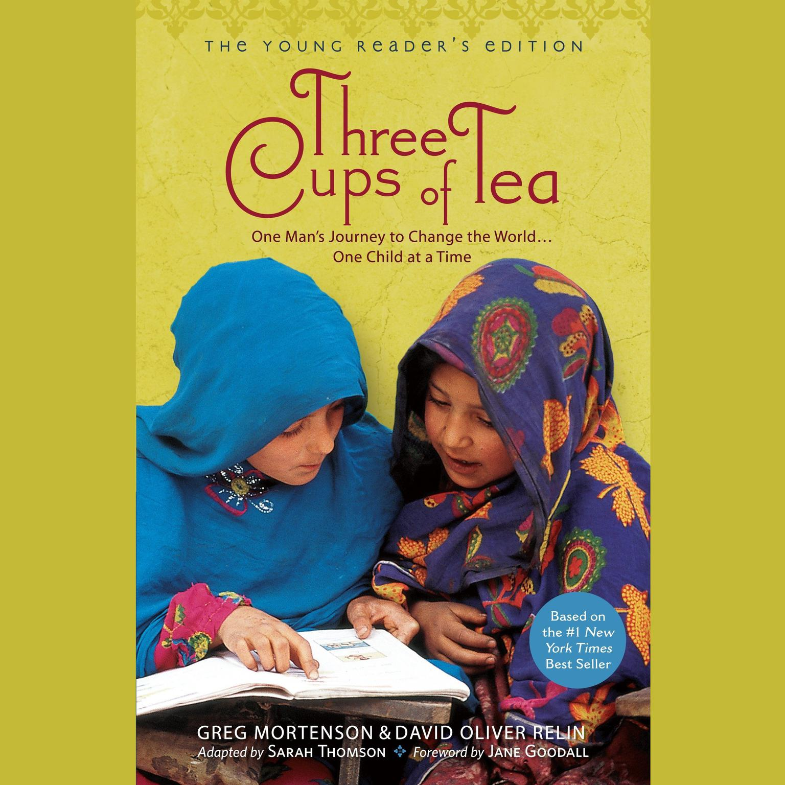 Printable Three Cups of Tea: One Man's Journey to Change the World…One Child at a Time (Young Reader's Edition) Audiobook Cover Art