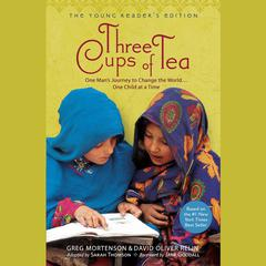 Three Cups of Tea: Young Readers Edition Audiobook, by Greg Mortenson, David Oliver Relin