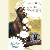 The Book of Night Women, by Marlon James