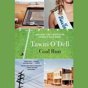 Coal Run Audiobook, by Tawni O'Dell