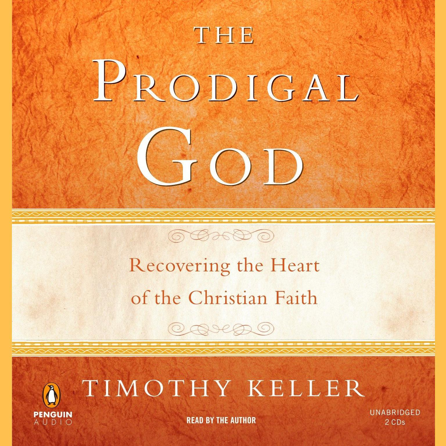 Printable The Prodigal God: Recovering the Heart of the Christian Faith Audiobook Cover Art