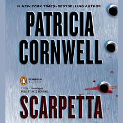 Scarpetta: Scarpetta (Book 16) Audiobook, by Patricia Cornwell