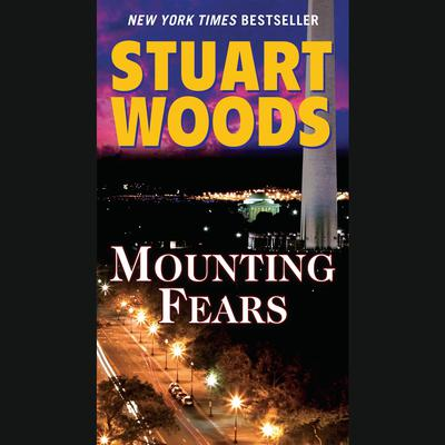 Mounting Fears Audiobook, by Stuart Woods
