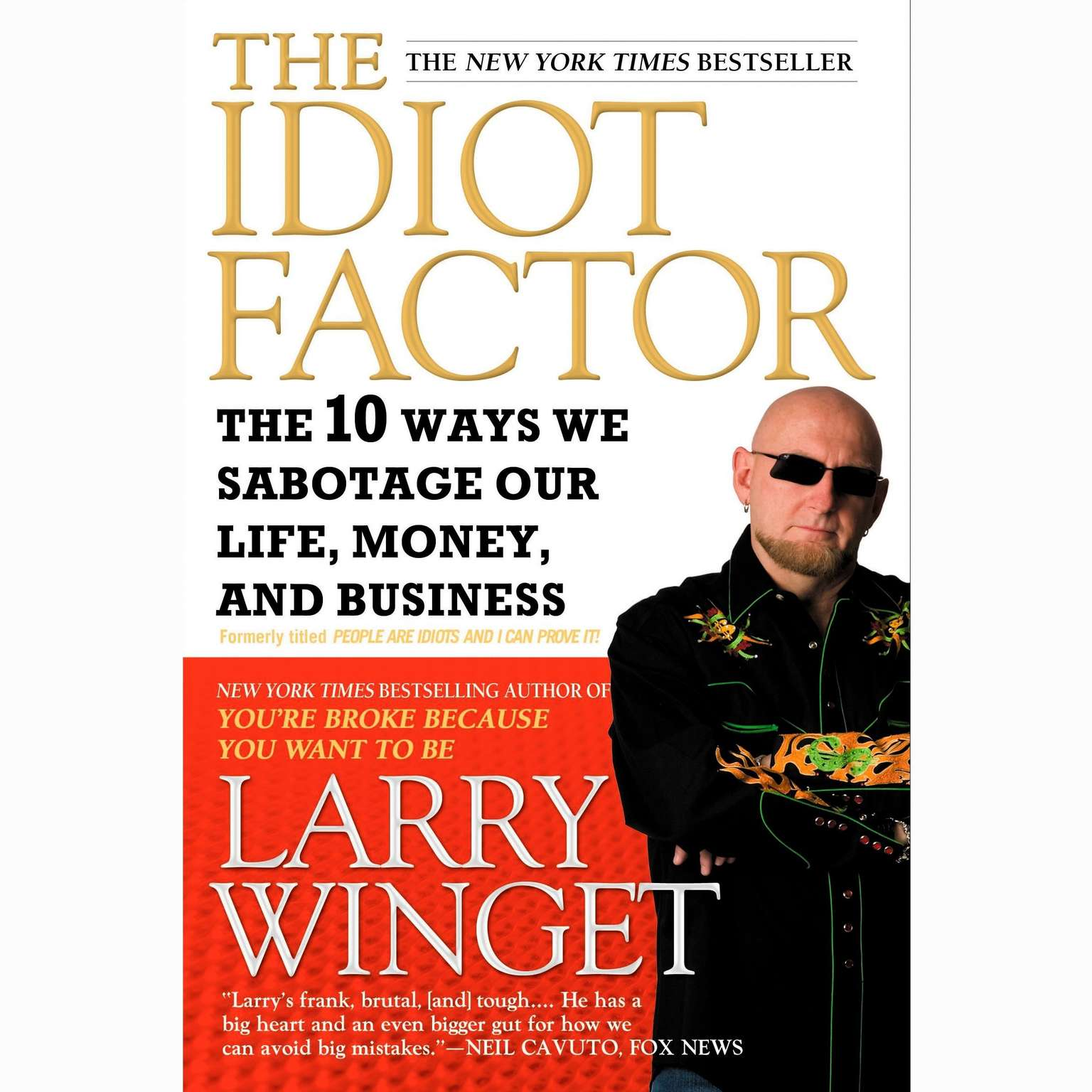 Printable People Are Idiots and I Can Prove It!: The 10 Ways You Are Sabotaging Yourself and How You Can Overcome Them Audiobook Cover Art