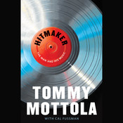 Hitmaker: The Man and His Music Audiobook, by Tommy Mottola