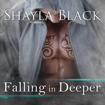 Falling in Deeper Audiobook, by Shayla Black