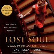 The Lost Soul: A 666 Park Avenue Novel Audiobook, by Gabriella Pierce