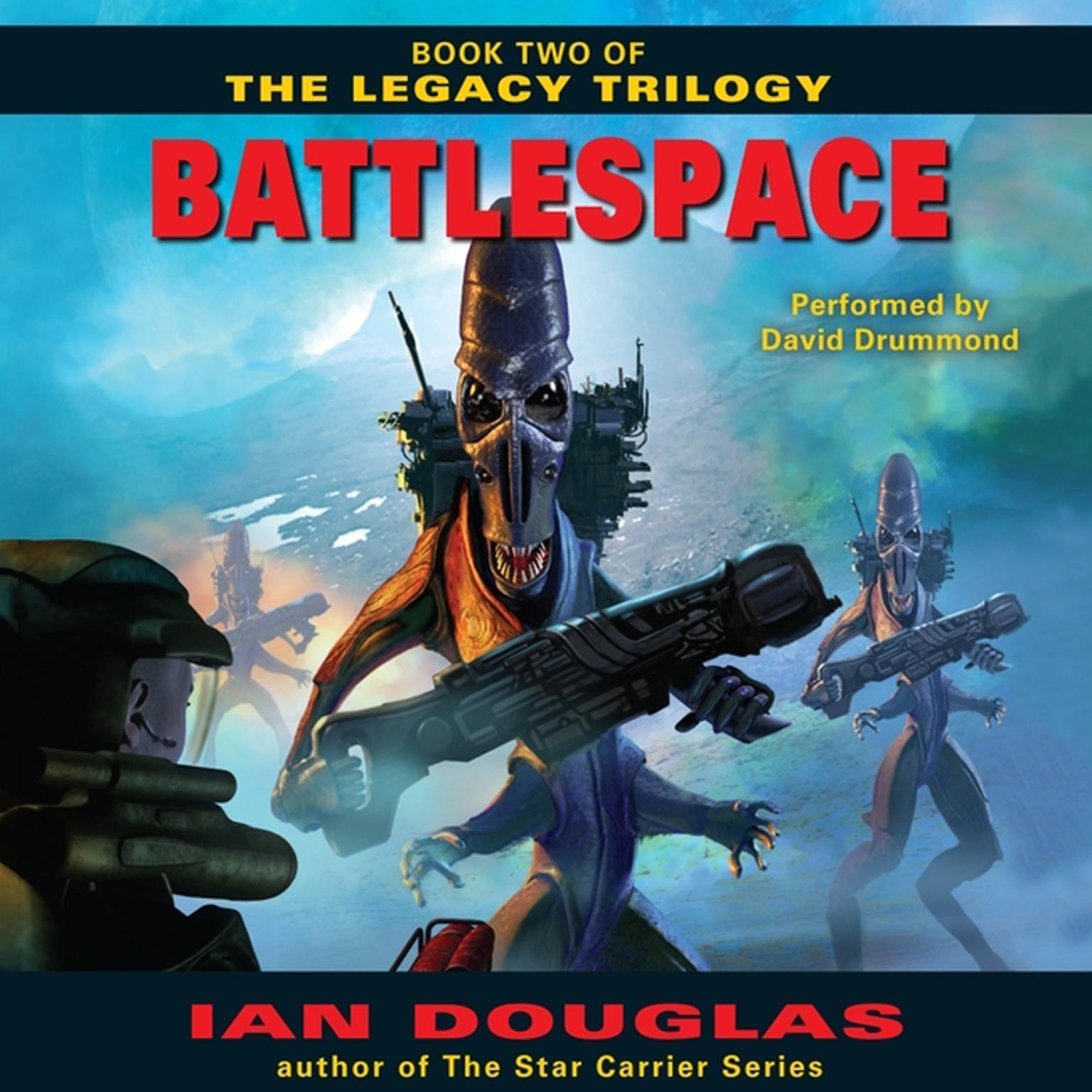 Printable Battlespace: Book Two of The Legacy Trilogy Audiobook Cover Art