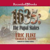 1635: The Papal Stakes Audiobook, by Eric Flint, Charles E. Gannon