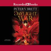 The Daylight War, by Peter V. Brett