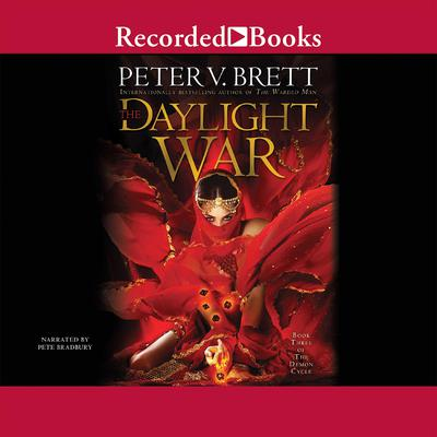 The Daylight War Audiobook, by Peter V. Brett