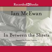 In between the Sheets: And Other Stories Audiobook, by Ian McEwan
