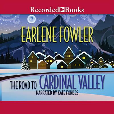 The Road to Cardinal Valley Audiobook, by Earlene Fowler