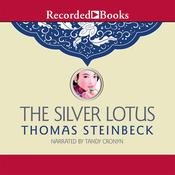 The Silver Lotus Audiobook, by Thomas Steinbeck