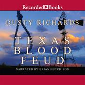 Texas Blood Feud Audiobook, by Dusty Richards
