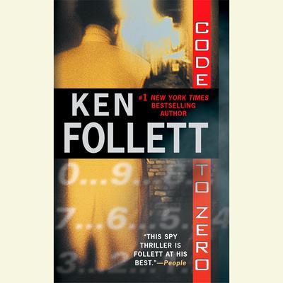 Code to Zero Audiobook, by Ken Follett