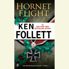 Hornet Flight Audiobook, by Ken Follett