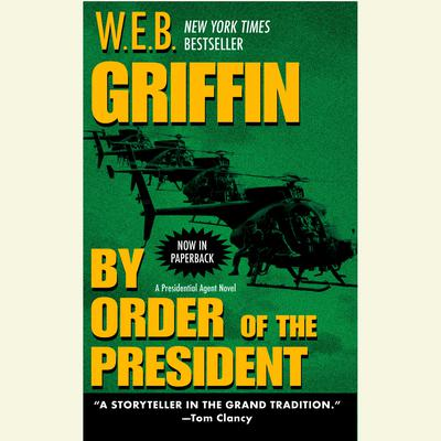 By Order of the President Audiobook, by