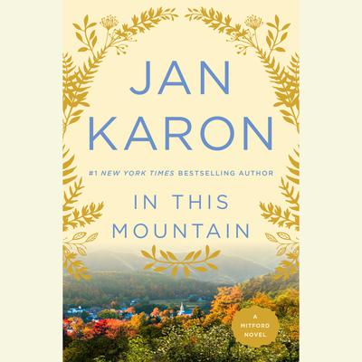 In This Mountain Audiobook, by Jan Karon