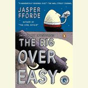 The Big Over Easy: A Nursery Crime Audiobook, by Jasper Fforde