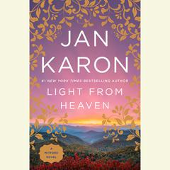 Light from Heaven Audiobook, by Jan Karon