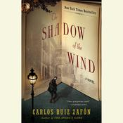 The Shadow of the Wind, by Carlos Ruiz Zafón