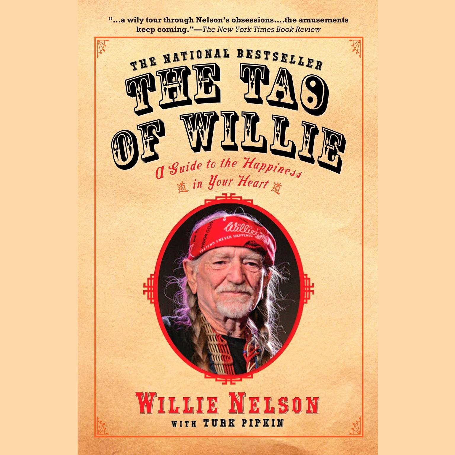 Printable The Tao of Willie: A Guide to the Happiness in Your Heart Audiobook Cover Art