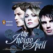 The Indigo Spell: A Bloodlines Novel, by Richelle Mead