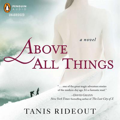 Above All Things Audiobook, by Tanis Rideout
