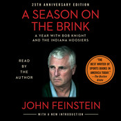 A Season on the Brink: A Year with Bob Knight and the Indiana Hoosiers Audiobook, by John Feinstein