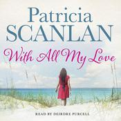 With All My Love, by Patricia Scanlan