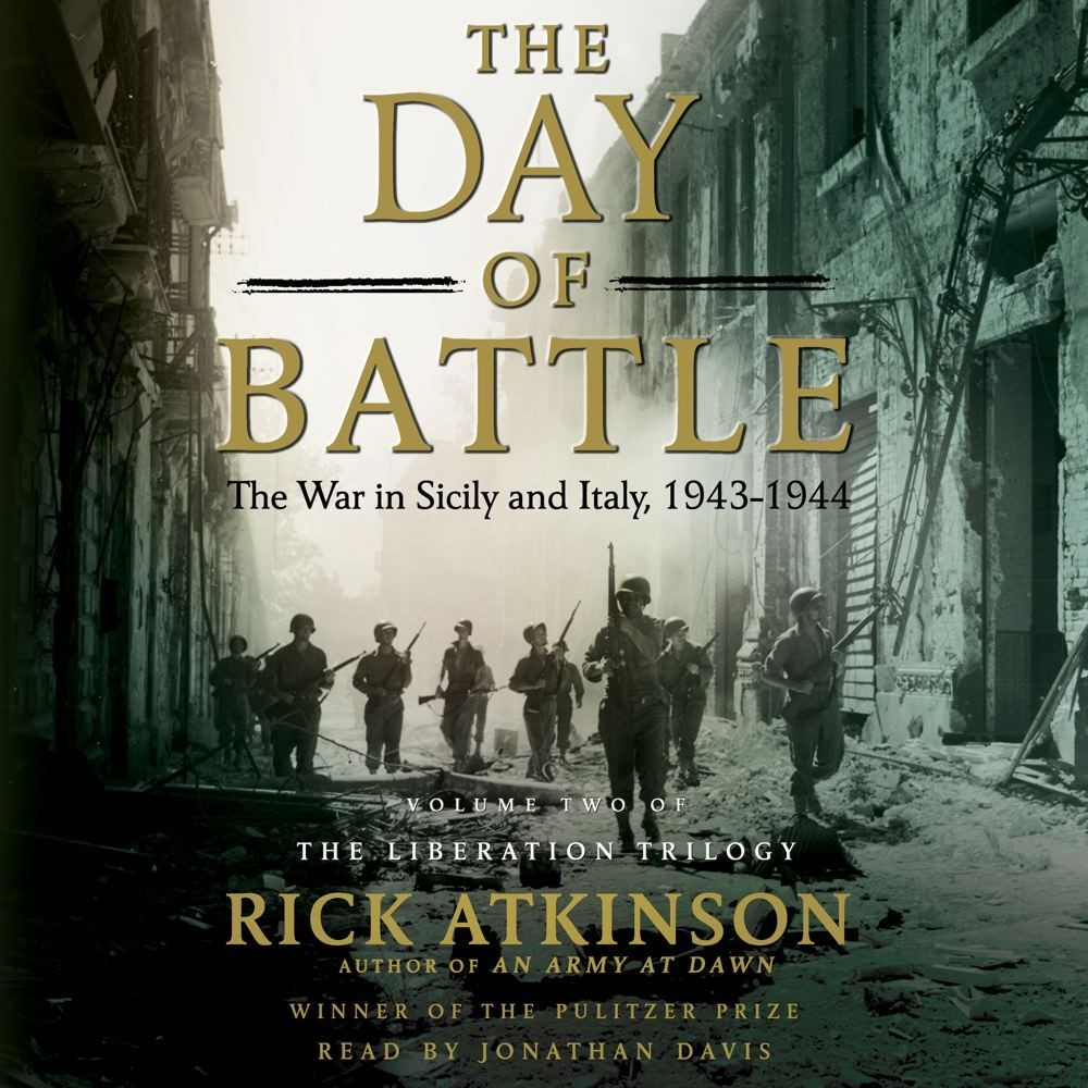 Printable The Day of Battle: The War in Sicily and Italy, 1943–1944 Audiobook Cover Art