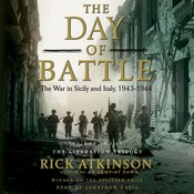 The Day of Battle: The War in Sicily and Italy, 1943–1944, by Rick Atkinson