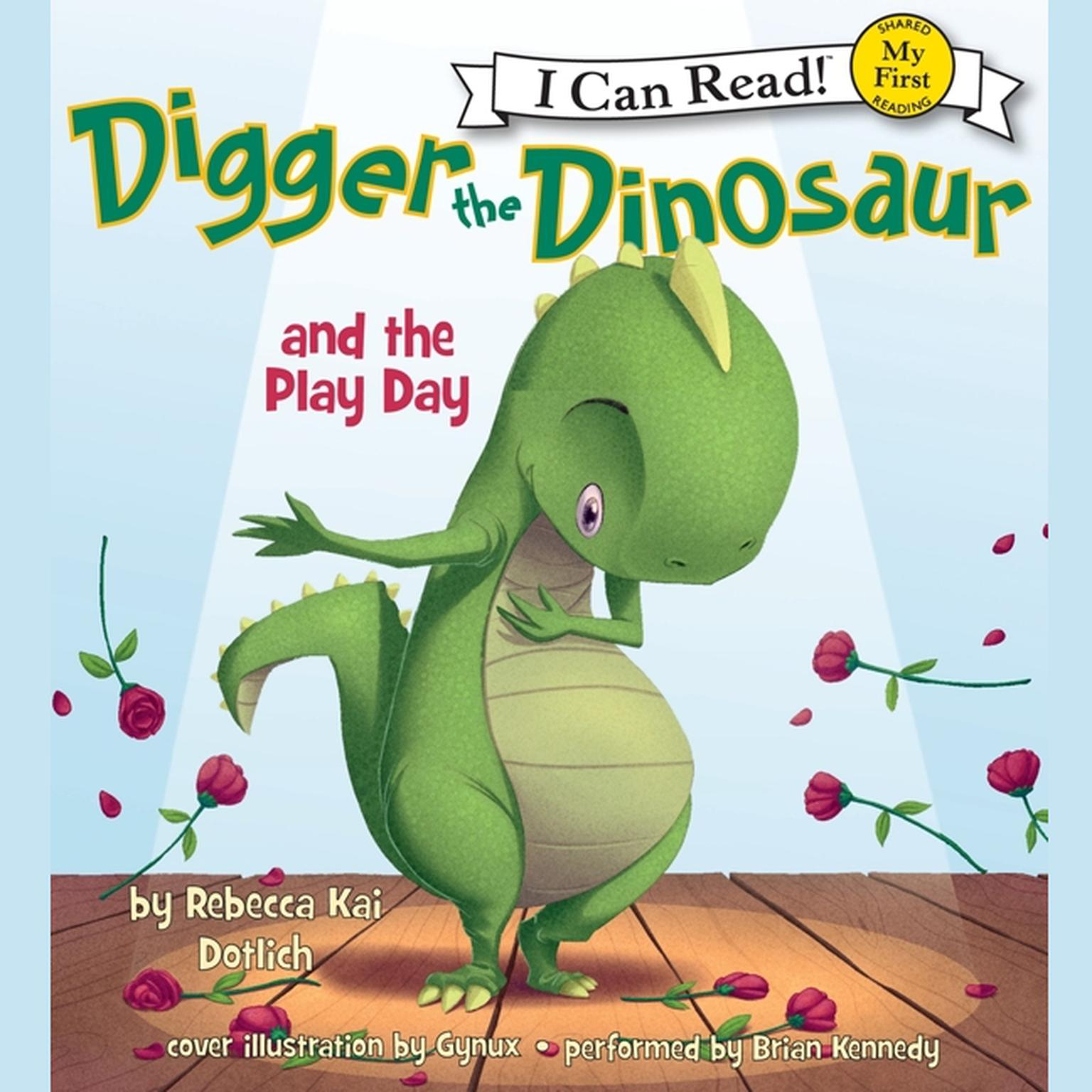 Printable Digger the Dinosaur and the Play Day: My First I Can Read Audiobook Cover Art
