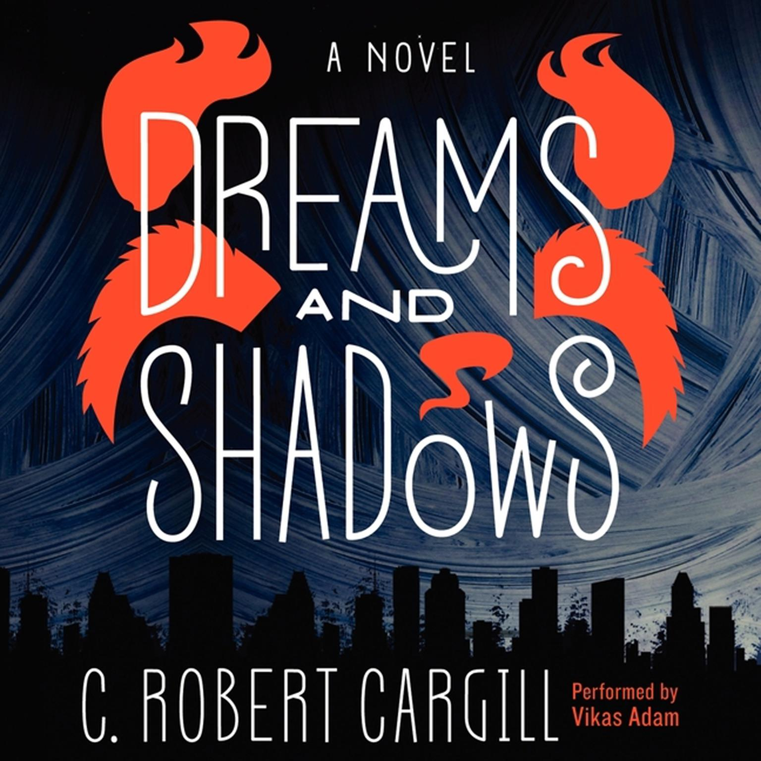 Printable Dreams and Shadows Audiobook Cover Art