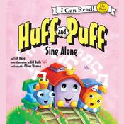 Huff and Puff Sing Along: My First I Can Read, by Tish Rabe