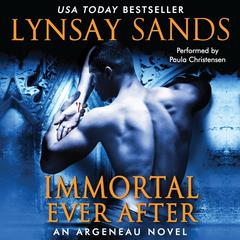 Immortal Ever After Audiobook, by Lynsay Sands