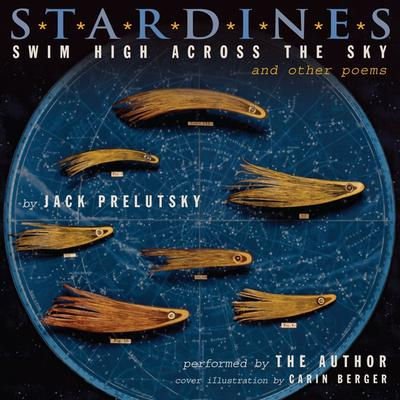 Stardines Swim High Across the Sky: and Other Poems Audiobook, by Jack Prelutsky