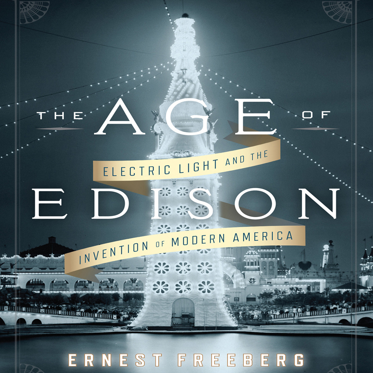 Printable The Age Edison: Electric Light and the Invention of Modern America Audiobook Cover Art