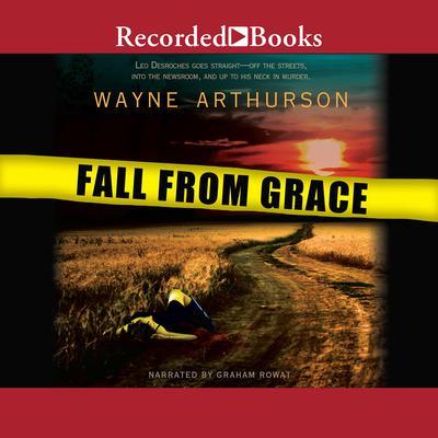 Fall From Grace Audiobook, by Wayne Arthurson
